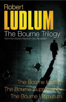 The Bourne Trilogy by Robert Ludlum