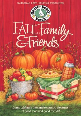Fall, Family & Friends Cookbook Gooseberry Patch