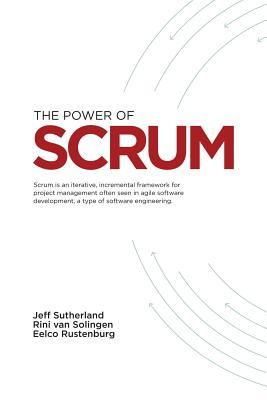 The Power of Scrum by Jeff Sutherland