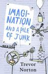 Imagination and a Pile of Junk