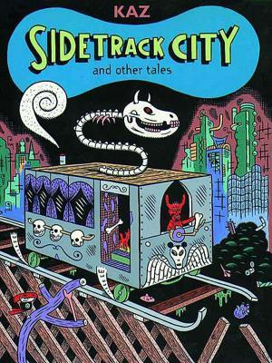Sidetrack City and Other Tales
