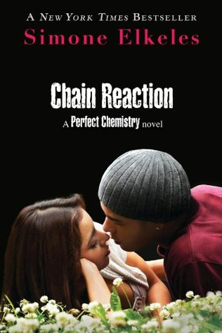 Chain Reaction by Simone Elkeles