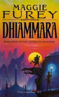Dhiammara (Artefacts of Power, #4)