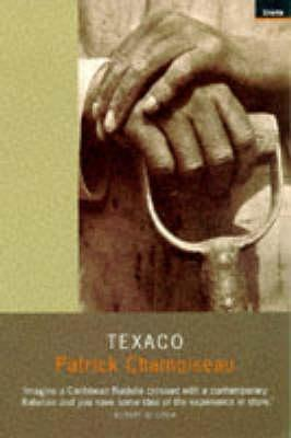 Download free Texaco PDF by Patrick Chamoiseau, Rose-Myriam Rejouis, Val Vinokurov