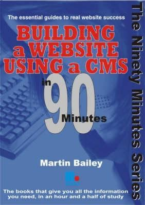 Building A Website Using A Cms In 90 Minutes (In 90 Minutes)
