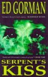 Serpent's Kiss by Ed Gorman