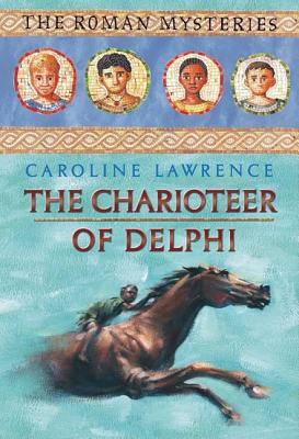 The Charioteer of Delphi by Caroline Lawrence