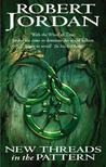 New Threads in the Pattern (Wheel of Time, #2-2)