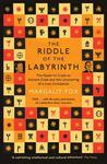 Riddle of the Labyrinth by Margalit Fox