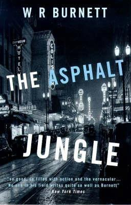 The Asphalt Jungle by W.R. Burnett