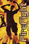 Firefight (Fight Game, #2)