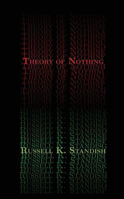 Theory Of Nothing by Russell Standish