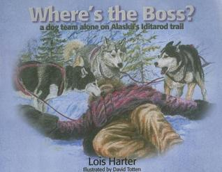 Where's the Boss by Lois Harter