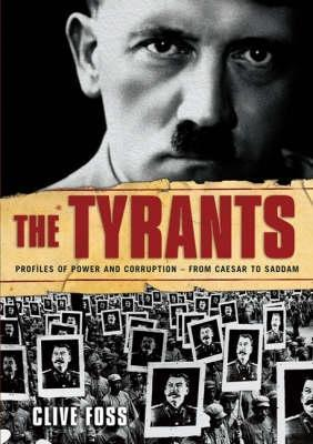 The Tyrants by Clive Foss