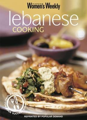 Lebanese Cooking: Lebanese Cooking (Australian Women's Weekly Home Library)