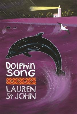 Dolphin Song by Lauren St. John