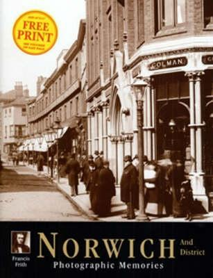 Francis Frith's Around Norwich (Photographic Memories S.)
