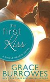 The First Kiss (Sweetest Kisses, #2)