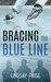 Bracing the Blue Line (Bracing for Love, #1)