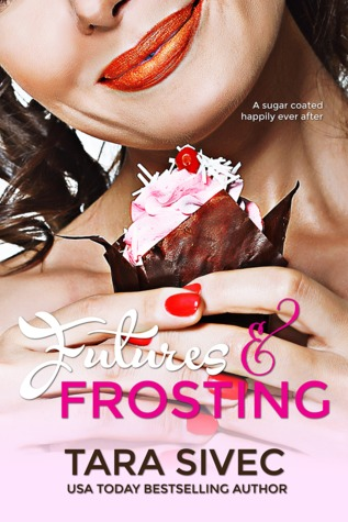 Futures and Frosting (Chocolate Lovers, #2)
