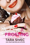 Futures and Frosting by Tara Sivec