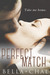 Perfect Match by Bella Chal