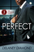 Perfect by Delaney Diamond