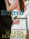 Blurred Memories - A Coming of Age Romance