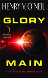 Glory Main by Henry V. O'Neil