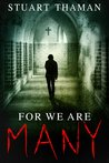 For We Are Many by Stuart Thaman