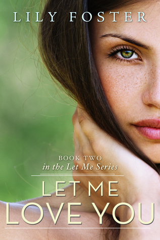 Let Me Love You (Let Me # 2)