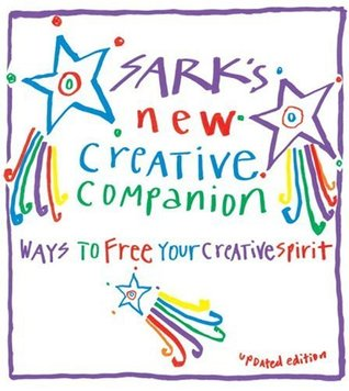 Sark's New Creative Companion by SARK