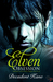 Elven Obsession by Decadent Kane
