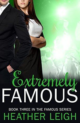 Read Extremely Famous (Famous #3) MOBI