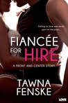 Fiancée for Hire (Front and Center, #2)