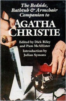 The New Bedside, Bathtub and Armchair Companion to Agatha Chr... by Dick Riley