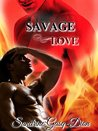 Savage Love (Assassin/Shifter #23)