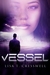 Vessel by Lisa Cresswell