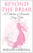 Beyond the Briar: A Collection of Romantic Fairy Tales