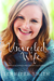 The Unveiled Wife by Jennifer       Smith