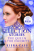 The Selection Stories: The Queen & The Favorite (The Selection, #0.4, #2.6)