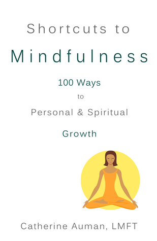Shortcuts to Mindfulness by Catherine Auman