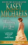 Waiting for You (Love in the Regency, #1)