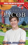 A Lancaster Amish Life for Jacob 3:1 (A Lancaster Amish Life Kindle Unlimited series)