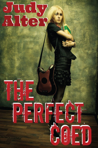 The Perfect Coed by Judy Alter