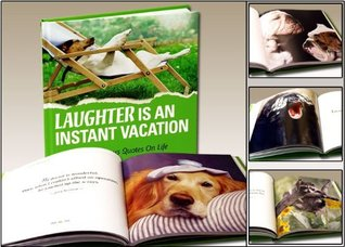 Laughter is an Instant Vacation by Mac Anderson