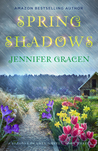 Spring Shadows (Seasons Of Love, #3)