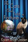 The Cats that Told a Fortune (The Cats That, #3)