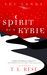 Spirit of a Kyrie by T.L. Rese