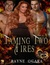 Taming Two Fires (Hearts of Heroes #1)